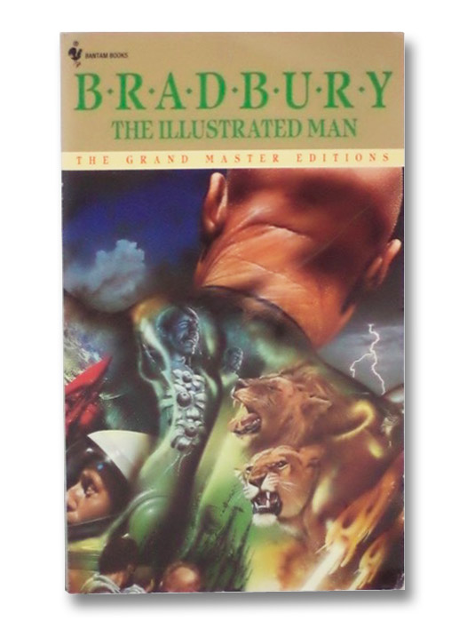 The Illustrated Man (The Grand Master Editions), Bradbury, Ray