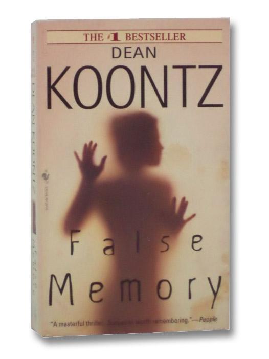 False Memory, Koontz, Dean