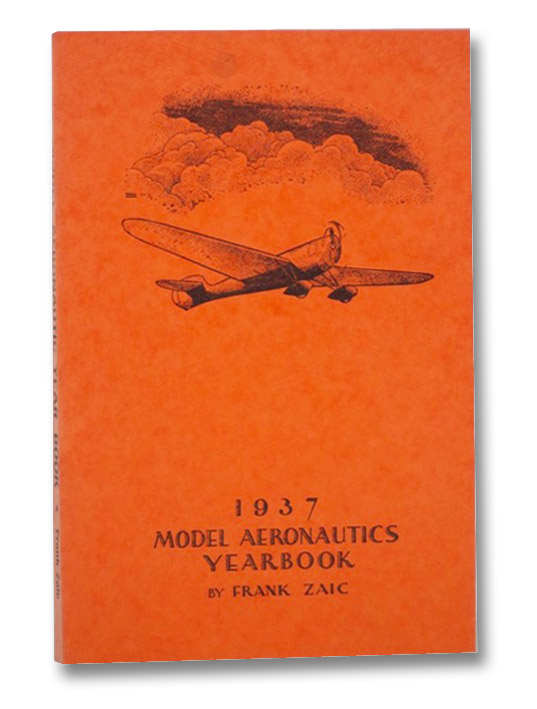 1937 Model Aeronautics Yearbook, Zai, Frank