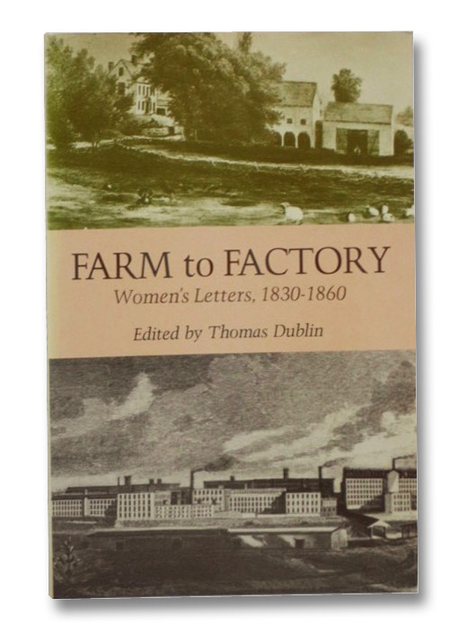 Farm to Factory: Women's Letters, 1830-1860, Dublin, Thomas