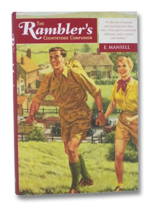 The Rambler's Countryside Companion, Mansell, E.