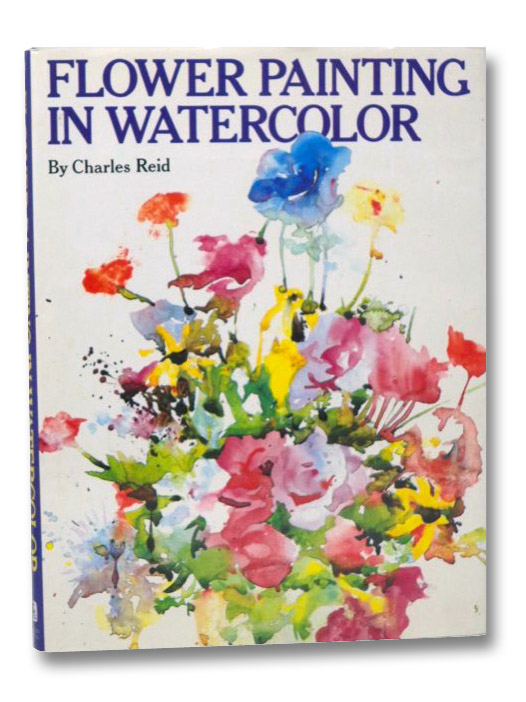 Flower Painting in Watercolor, Reid, Charles