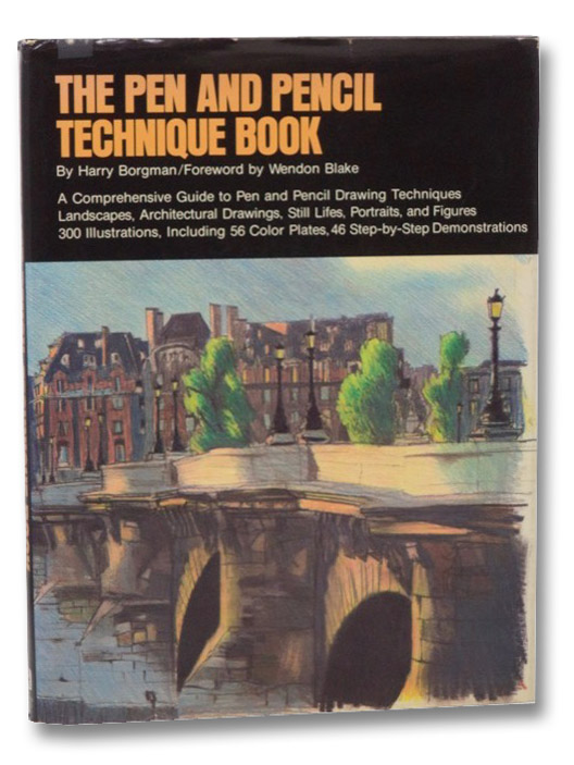 The Pen and Pencil Technique Book, Borgman, Harry