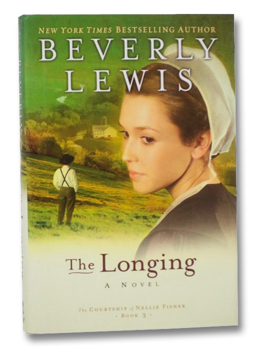 The Longing (Courtship of Nellie Fisher, Book 3), Lewis, Beverly