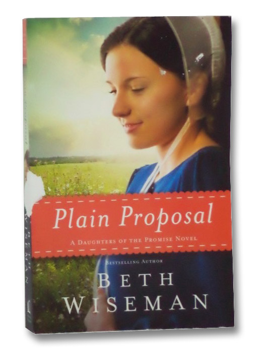 Plain Proposal (A Daughters of the Promise Novel), Wiseman, Beth