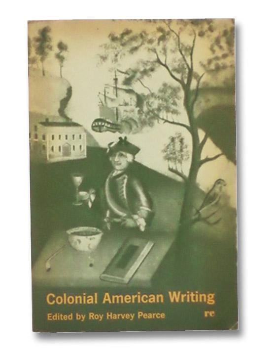 Colonial American Writing, Pearce, Roy Harvey