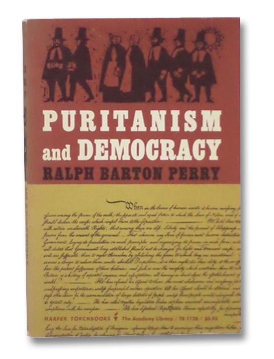 Puritanism and Democracy, Perry, Ralph Barton