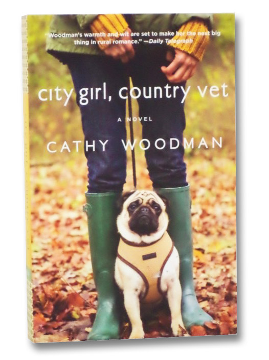 City Girl, Country Vet: A Novel, Woodman, Cathy