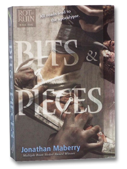 Bits & Pieces (Rot & Ruin, Book Five), Maberry, Jonathan