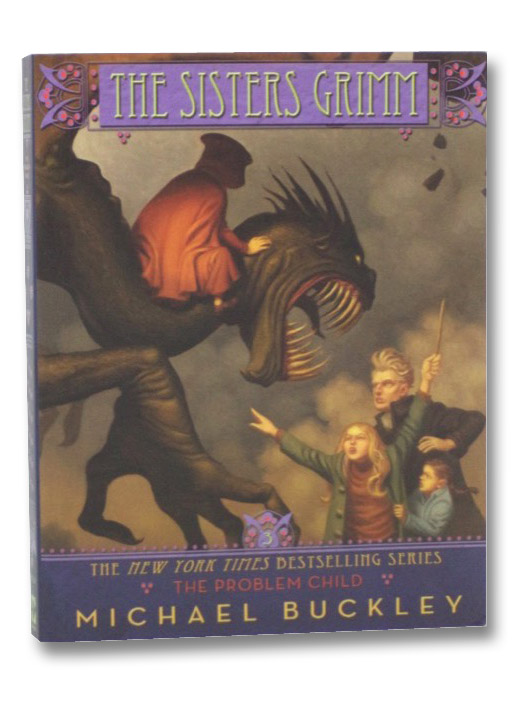 The Problem Child (The Sisters Grimm, Book 3), Buckley, Michael; Ferguson, Peter