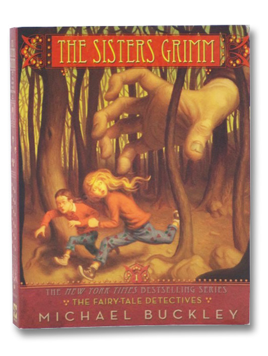 The Fairy-Tale Detectives (The Sisters Grimm, Book 1), Buckley, Michael; Ferguson, Peter