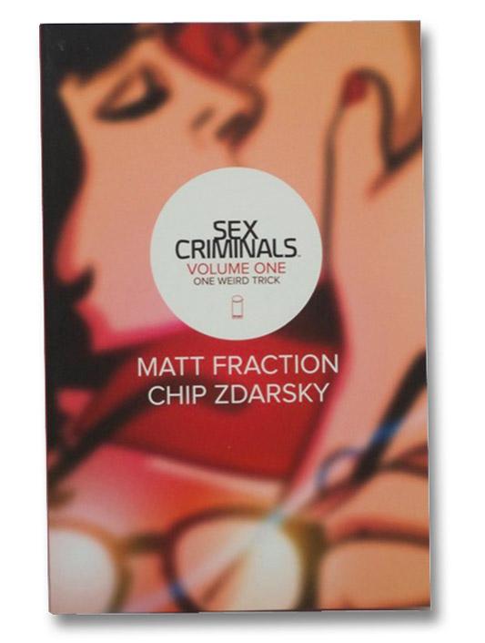 Sex Criminals Volume 1: One Weird Trick, Fraction, Matt