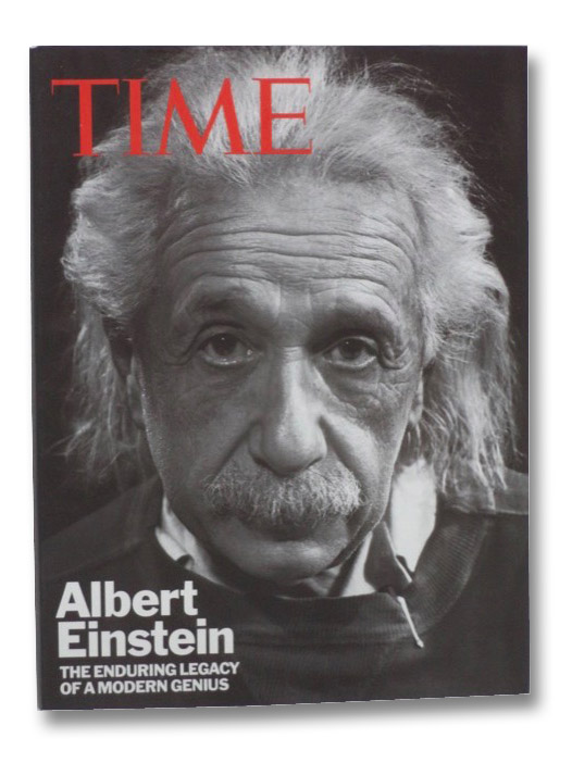 Albert Einstein: The Enduring Legacy of a Modern Genius (TIME), Lacayo, Richard