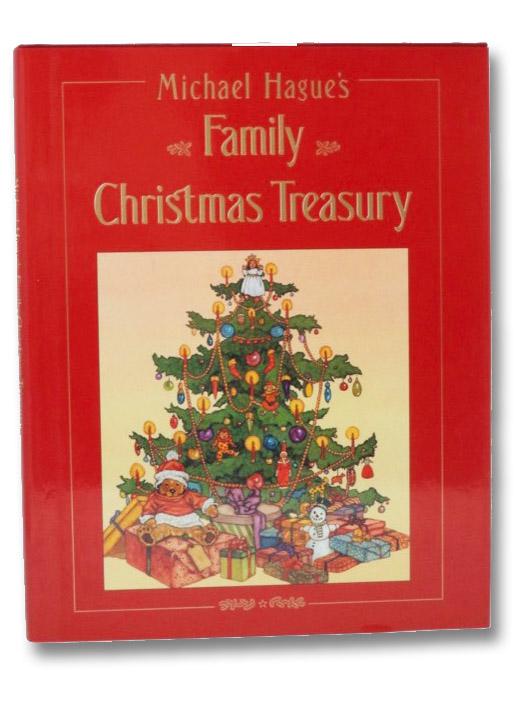 Michael Hague's Family Christmas Treasury, Hague, Michael
