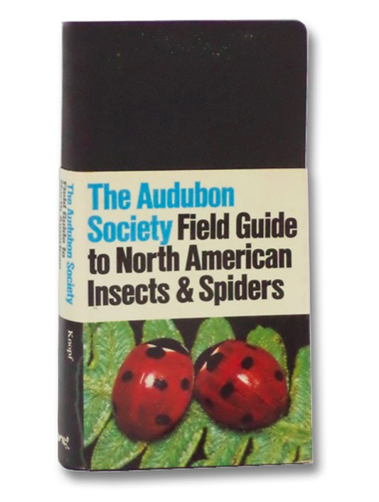 The Audubon Society Field Guide to North American Insects & Spiders, Milne, Lorus; Milne, Margery