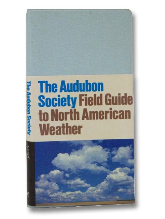 The Audubon Society Field Guide to North American Weather, Ludlum, David M.