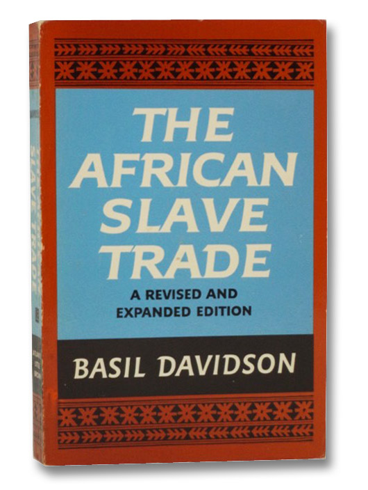 The African Slave Trade, Davidson, Basil