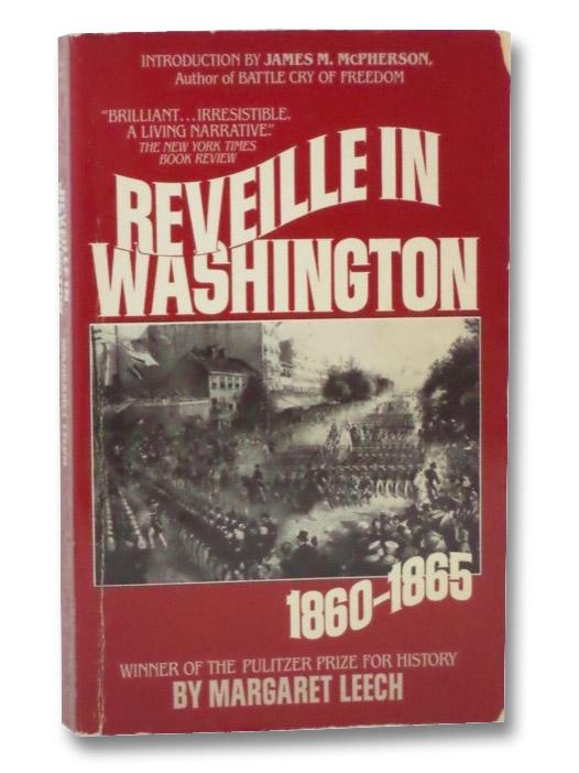 Reveille in Washington, 1860-1865, Leech, Margaret