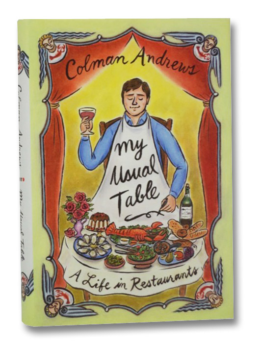 My Usual Table: A Life in Restaurants, Andrews, Colman