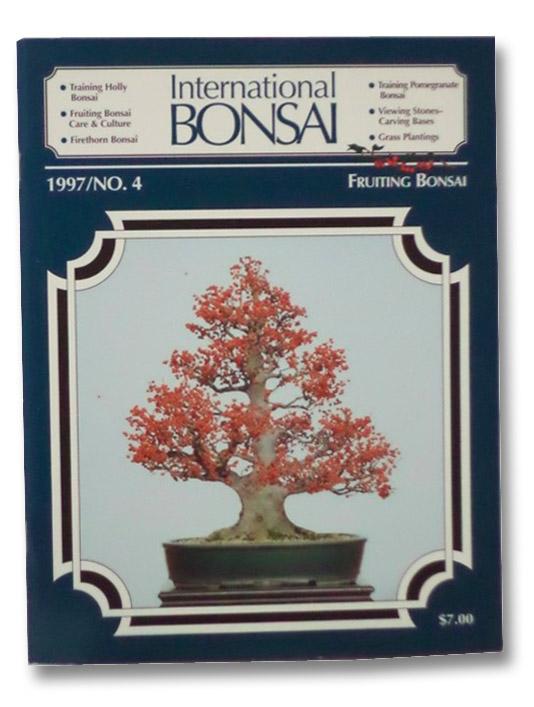International Bonsai Magazine: No. 4 (1997), Valavanis, William N.