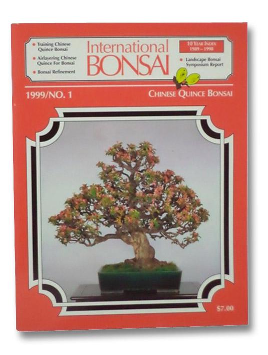 International Bonsai Magazine: No. 1 (1999), Valavanis, William N.