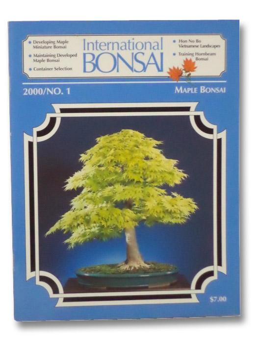 International Bonsai: No. 1 (2000), Valavanis, William N.