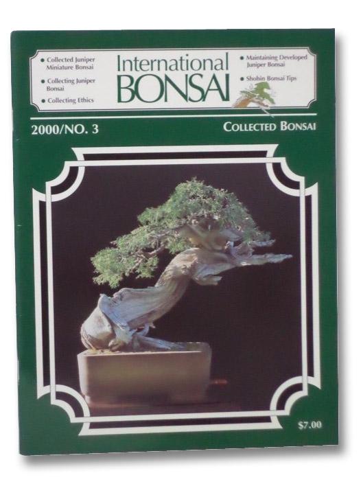 International Bonsai: No. 3 (2000), Valavanis, William N.