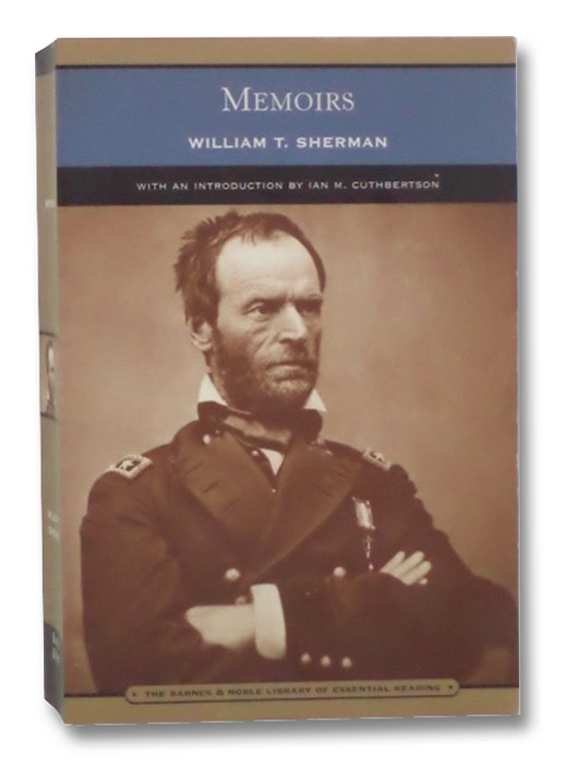 Memoirs (The Barnes & Noble Library of Essential Reading), Sherman, William T.; Cuthbertson, Ian M.