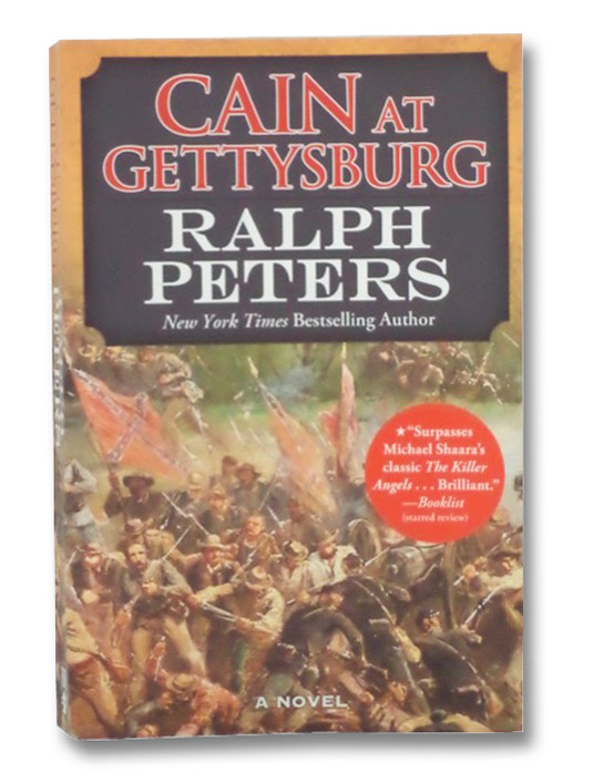 Cain at Gettsyburg: A Novel, Peters, Ralph