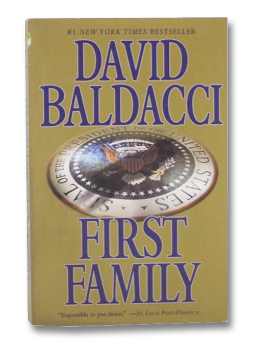 First Family (King & Maxwell Series), Baldacci, David