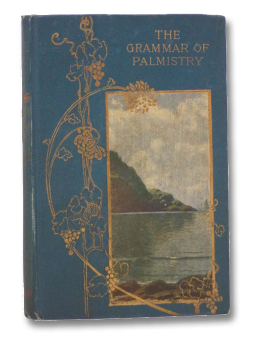 The Grammar of Palmistry, St. Hill, Katharine