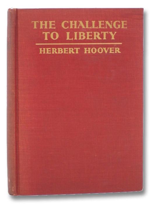 The Challenge to Liberty, Hoover, Herbert