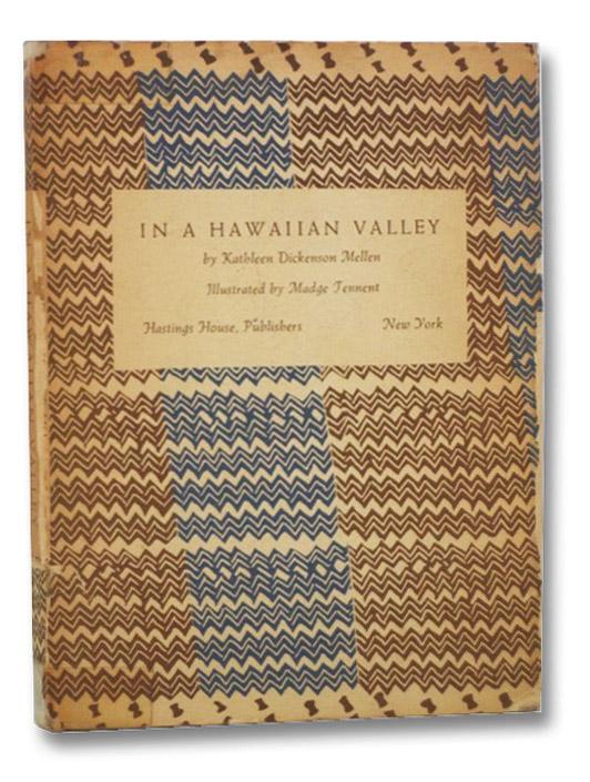In a Hawaiian Valley, Mellen, Kathleen Dickenson; Tennent, Madge