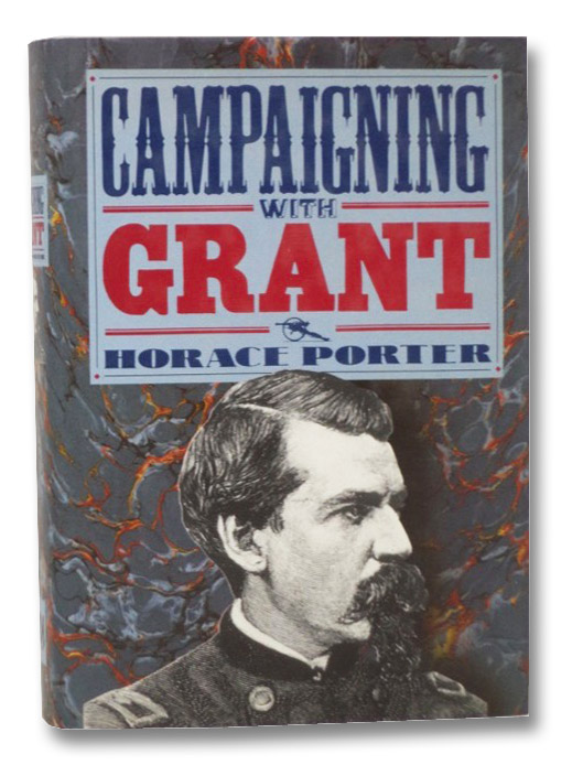 Campaigning With Grant, Porter, Horace
