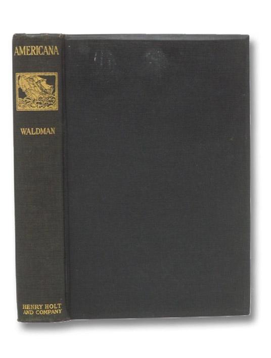 Americana: The Literature of American History, Waldman, Milton