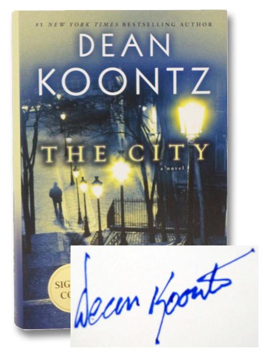 The City: A Novel, Koontz, Dean