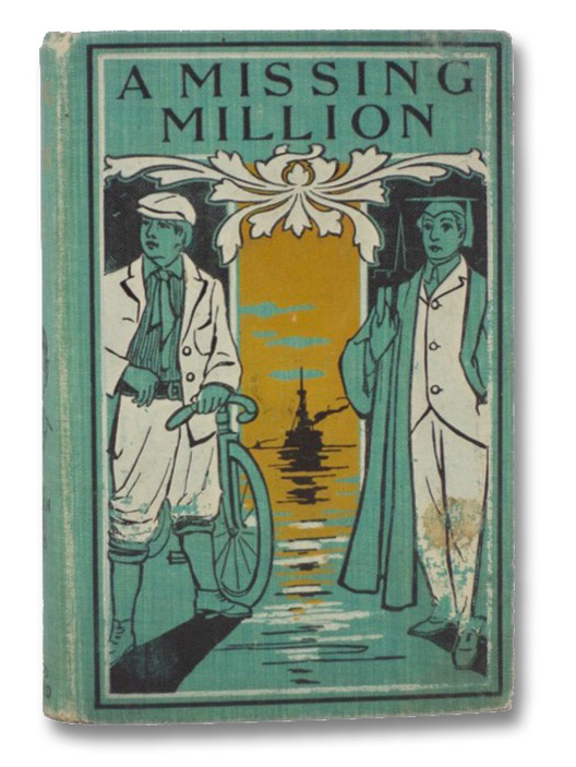 A Missing Million, or, The Adventures of Louis Belgrave (All-Over-the-World Series), Optic, Oliver [William Taylor Adams]
