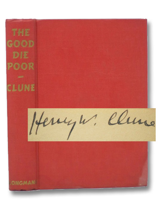 The Good Die Poor, Clune, Henry W.