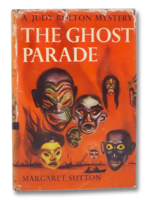 The Ghost Parade (A Judy Bolton Mystery), Sutton, Margaret