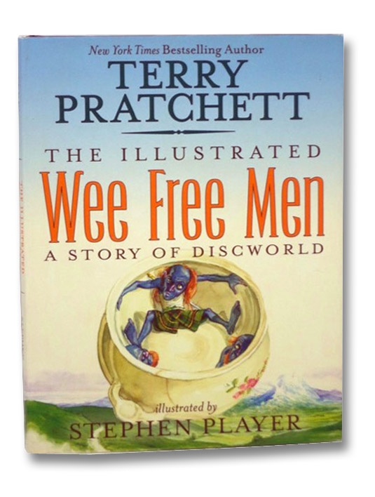 The Illustrated Wee Free Men: A Story of Discworld, Pratchett, Terry