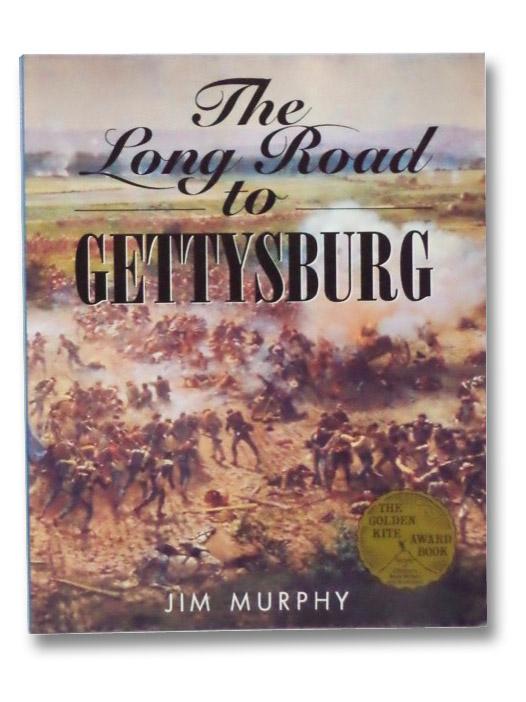 The Long Road to Gettysburg, Murphy, Jim