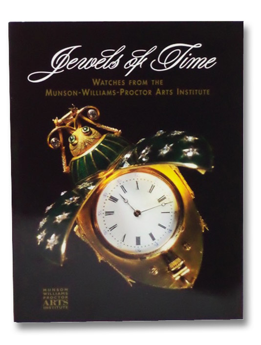 Jewels of Time: Watches from the Munson-Williams-Proctor Arts Institute, Zapata, Janet