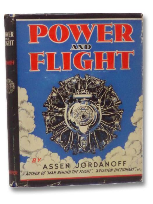 Power and Flight, Jordanoff, Assen; Paige, Elizabeth