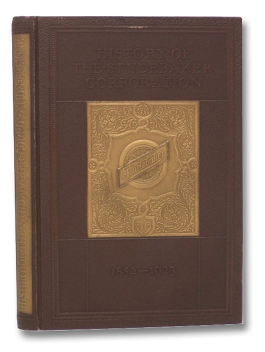 History of the Studebaker Corporation, 1852-1923, Erskine, Albert Russel