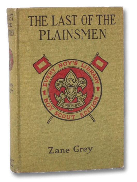 The Last of the Plainsmen, Grey, Zane