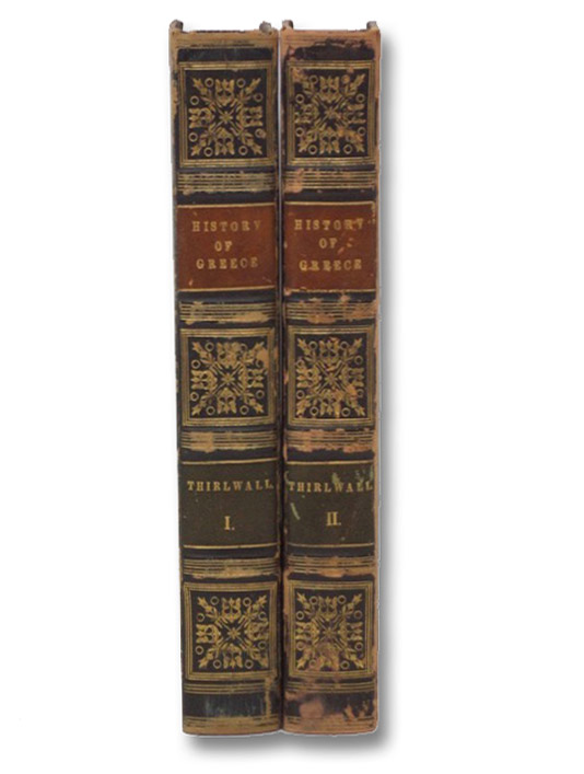 A History of Greece. in Two Volumes., Thirlwall, Connop