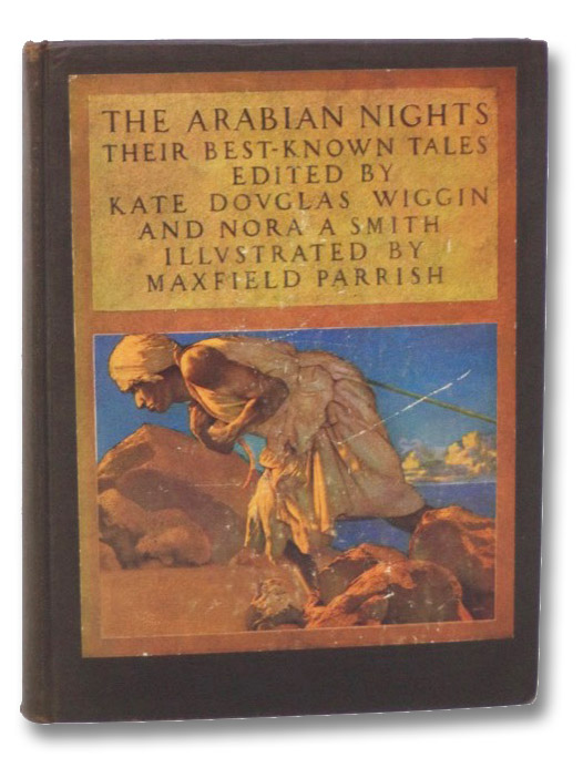 The Arabian Nights: Their Best-Known Tales, Wiggin, Kate Douglas; Smith, Nora A.