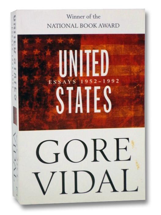 United States: Essays 1952-1992, Vidal, Gore