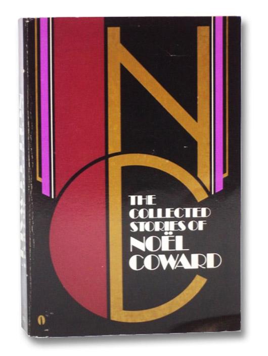 The Collected Stories of Noel Coward, Coward, Noel