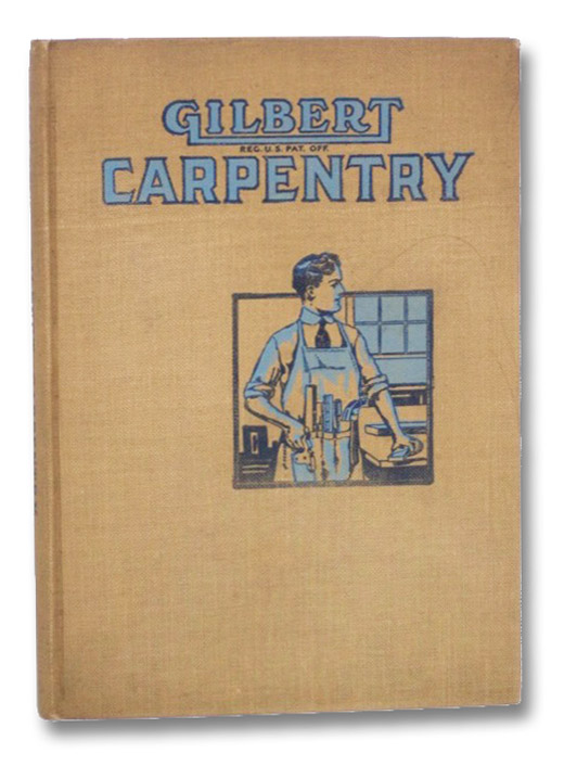 Gilbert Carpentry for Boys, Gilbert, Alfred C. [Carlton]